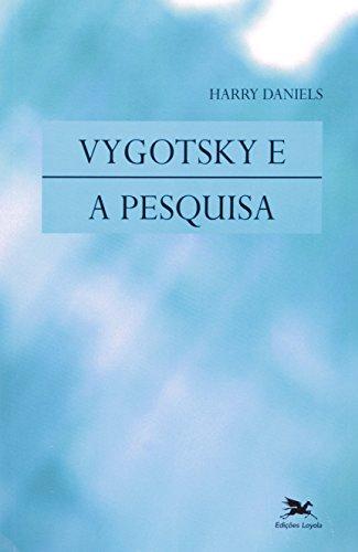 Vygotsky e a pesquisa, livro de Harry Daniels