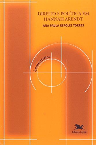 Direito e política em Hannah Arendt, livro de Ana Paula Repolês Torres