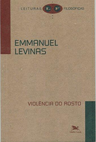 Violência do rosto, livro de Emmanuel Levinas