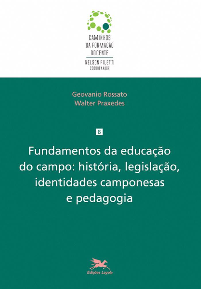Fundamentos da educação do campo, livro de Walter Lúcio de Alencar Praxedes, Geovanio Rossato