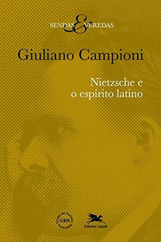 Nietzsche e o Espírito Latino, livro de Giuliano Campioni