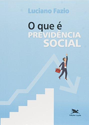 O que É Previdência Social, livro de Luciano Fazio