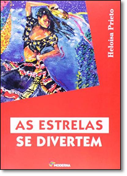 Estrelas se Divertem, As, livro de Heloisa Prieto