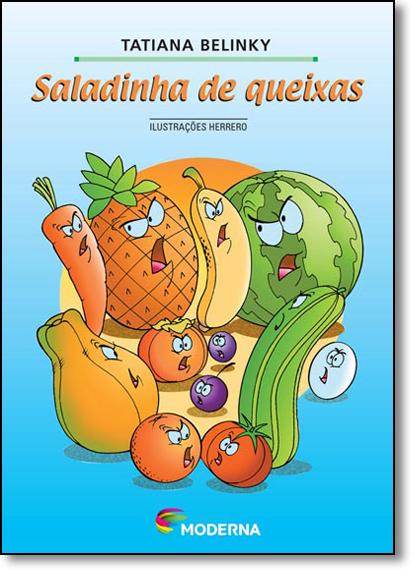 Saladinha de Queixas - Coleção Girassol, livro de Tatiana Belinky