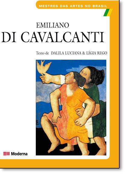 Emiliano Di Cavalcanti - Coleção Mestres das Artes no Brasil, livro de Lígia Rego