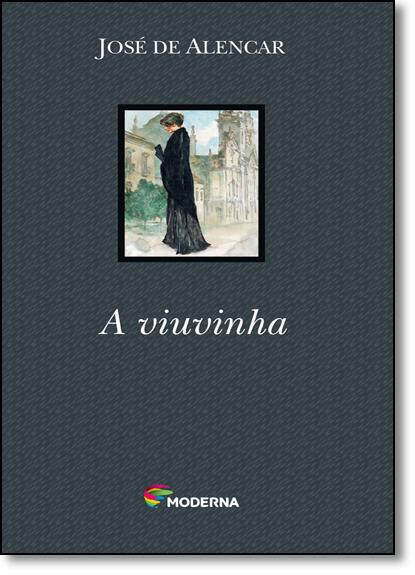 Viuvinha, A - Coleção Travessias, livro de José de Alencar