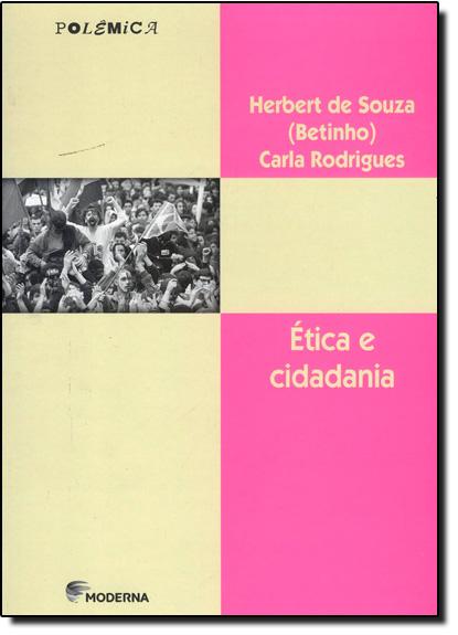 Ética e Cidadania, livro de Herbert de Souza Betinho