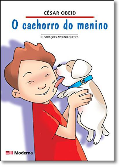 Cachorro do Menino, O, livro de César Obeid
