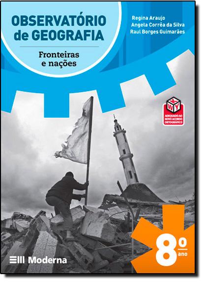 Observatório de Geografia: Fronteiras e Nações, livro de Renato Kaufmannn
