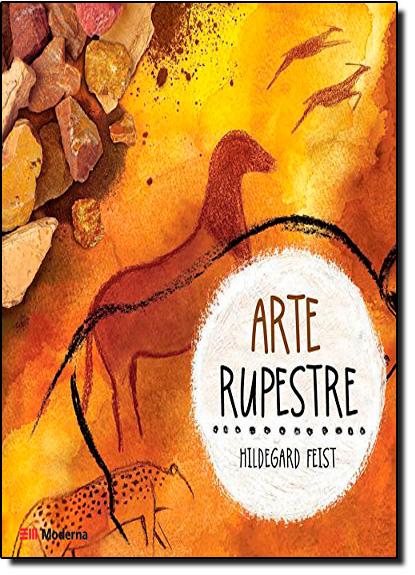 Arte Rupestre, livro de Hildegard Feist