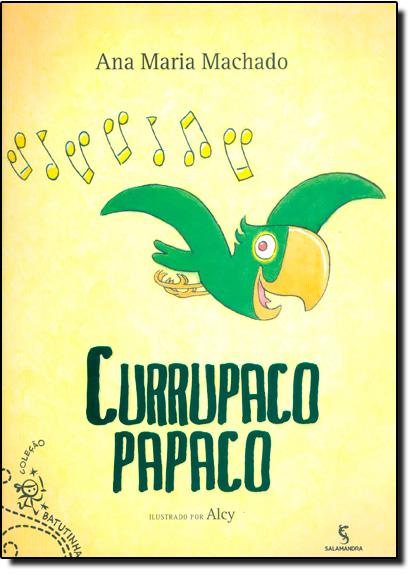 Currupaco Papaco, livro de Ana Maria Machado
