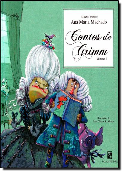 Contos de Grimm - Vol.1, livro de Ana Maria Machado