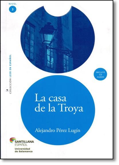 La Casa de la Troya, livro de Alejandro Perez Lugin
