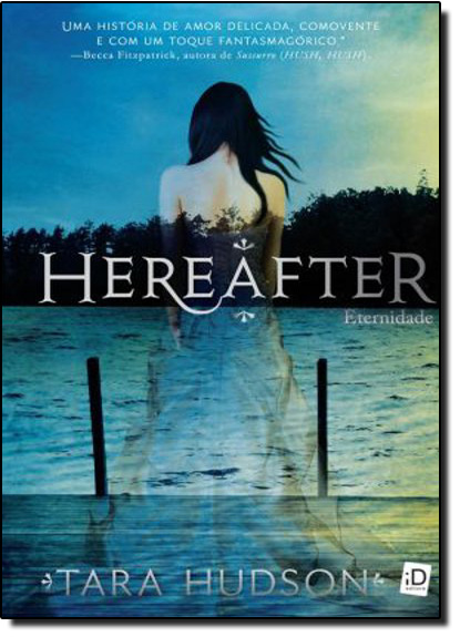 Hereafter: Eternidade, livro de Tara Hudson