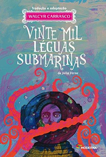 Vinte Mil Léguas Submarinas - Série Clássicos Universais, livro de Júlio Verne
