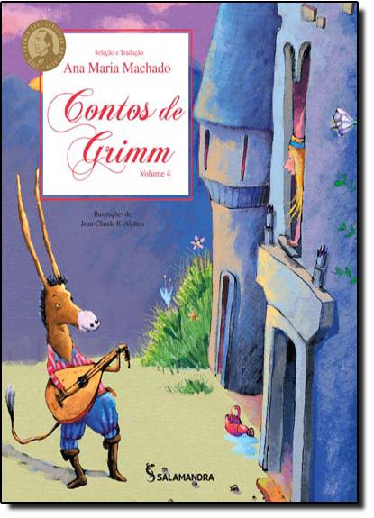 Contos de Grimm - Vol.4, livro de Ana Maria Machado