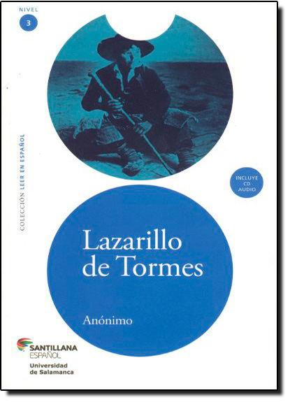 Lazarillo de Tormes - Nivel 3 - Acompanha Cd-audio, livro de Anónimo