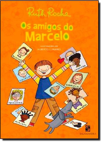 Amigos de Marcelo, Os, livro de Ruth Rocha