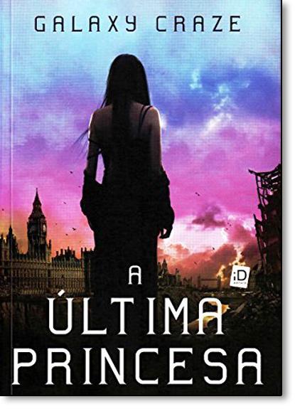 Última Princesa, A, livro de Galaxy Craze