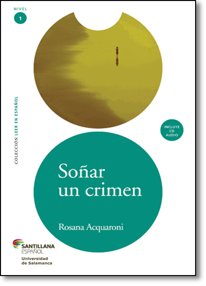 Sonar un Crimen - Coleção Leer en Espanol, livro de Rosana Acquaroni