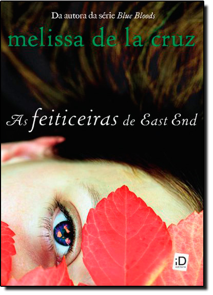 Feiticeiras de East End, As, livro de Melissa de la Cruz