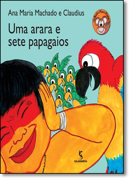 Arara e Sete Papagaios, Uma - Série Mico Maneco, livro de Ana Maria Machado