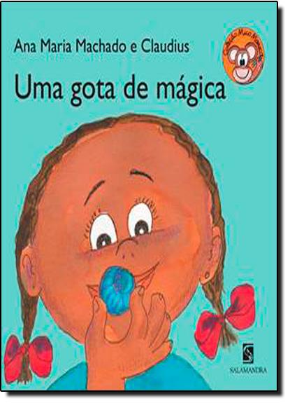 Gota de Mágica, Uma, livro de Ana Maria Machado