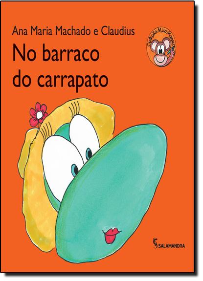 No Barraco do Carrapato - Série Mico Maneco, livro de Ana Maria Machado