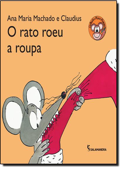 Rato Roeu a Roupa, O, livro de Ana Maria Machado