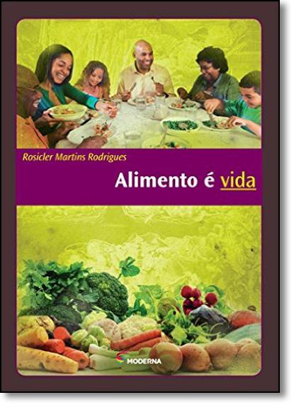 Alimento e Vida, livro de Rosicler Martins Rodrigues