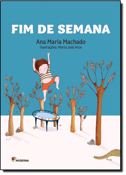Fim de Semana, livro de Ana Maria Machado
