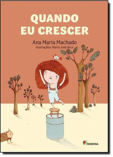 Quando eu Crescer..., livro de Ana Maria Machado