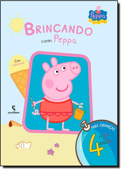 Brincando com Peppa: A Partir dos 4 Anos, livro de Mark Baker