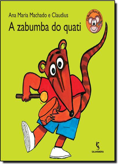 Zabumba do Quati, A - Série Mico Maneco, livro de Ana Maria Machado