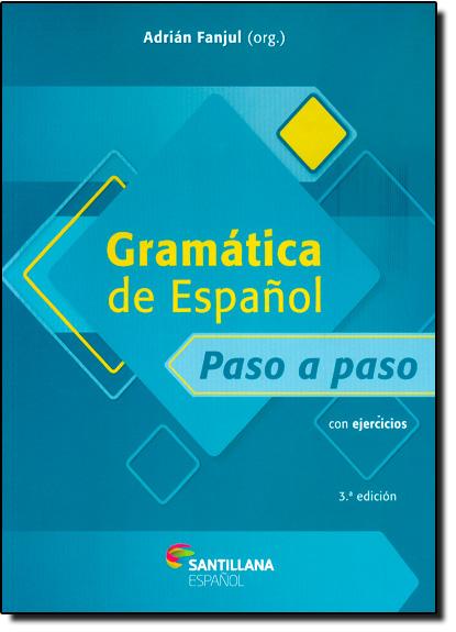 Gramática de Espanol Paso a Paso, livro de Adrián Fanjul