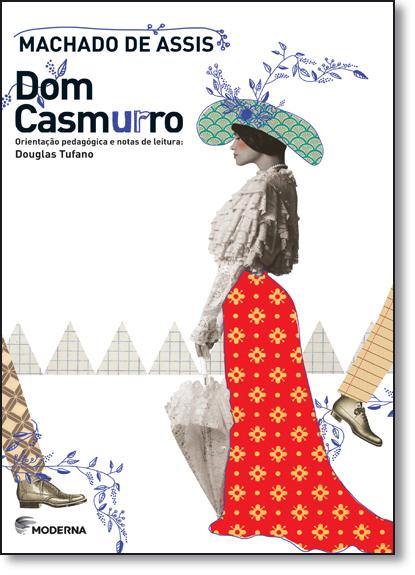 Dom Casmurro - Coleção Travessias, livro de Machado de Assis