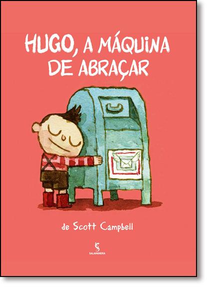 Hugo, a Máquina de Abraçar, livro de Lenice Bueno