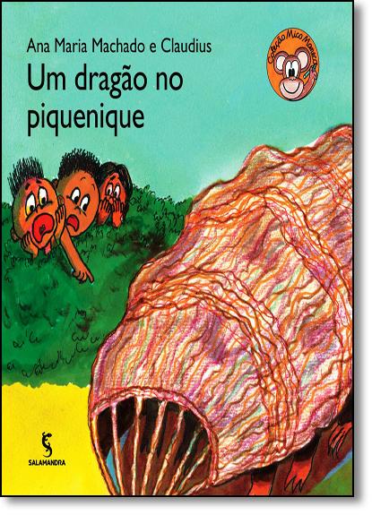 Dragão no Piquenique, Um - Coleção Mico Maneco, livro de Ana Maria Machado