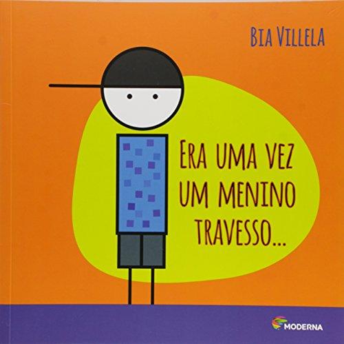 Era uma vez um Menino Travesso..., livro de Bia Villela