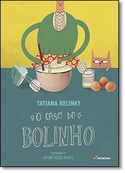 Caso do Bolinho, O, livro de Tatiana Belinky