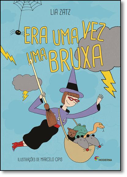 Era uma vez uma Bruxa, livro de Lia Zatz