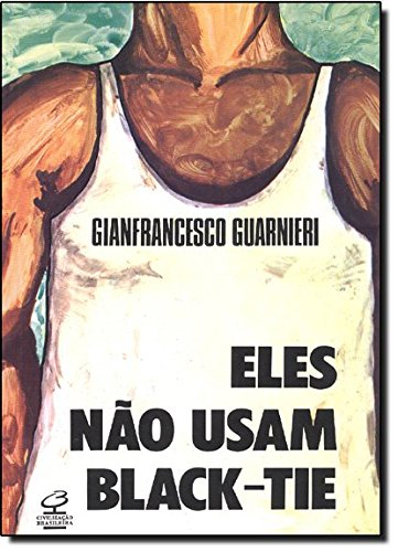 Eles não usam black-tie , livro de Gianfrancesco Guarnieri