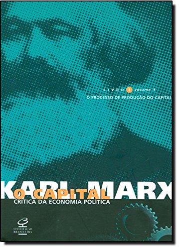 O capital: Livro 1 - O processo de produção do capital (vol. 1) , livro de Karl Marx