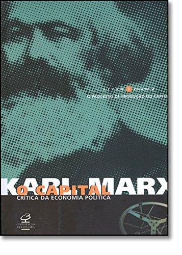 O capital: Livro 1 - O processo de produção do capital (vol. 2) , livro de Karl Marx