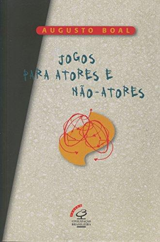Jogos Para Atores E Não-atores, livro de Augusto Boal
