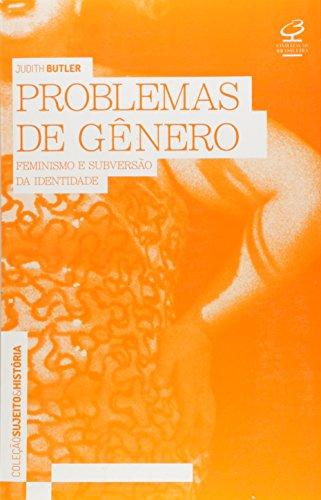 PROBLEMAS DE GÊNERO , livro de Judith Butler