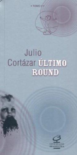 Último Round - Tomo II, livro de Julio Cortazar