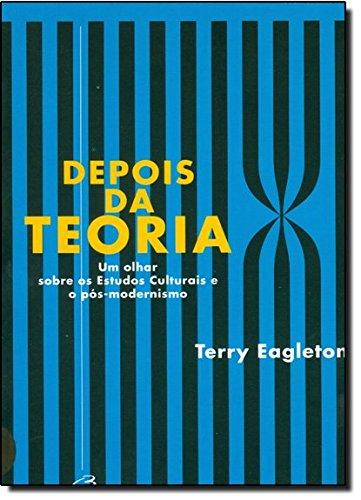 Depois da Teoria, livro de Terry Eagleton