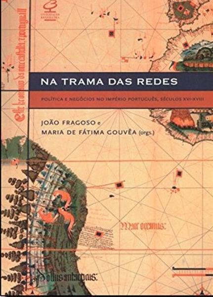 Na Trama das Redes, livro de João Fragoso
