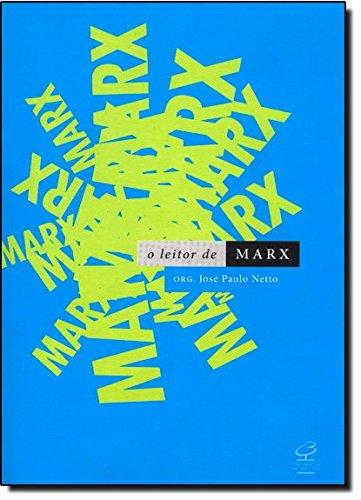O Leitor de Marx, livro de José Paulo Netto